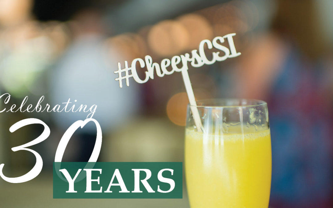 CSI Turns 30!
